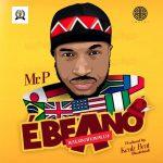 Mr. P (Peter Psquare) – Ebeano (Internationally)