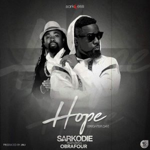 Sarkodie Ft Obrafour Hope Brighter Day Prod. By JMJ 300x300 - Sarkodie Ft Obrafour - Hope (Brighter Day) (Prod. By JMJ)