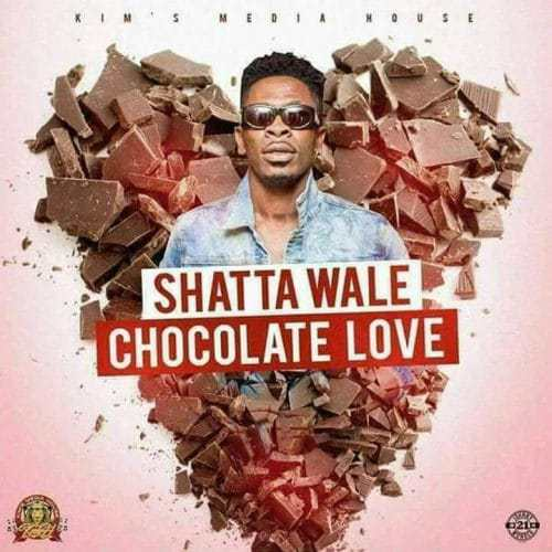 Shatta Wale – Chocolate Love Prod. by Kims Media - Shatta Wale – Chocolate Love (Prod. by Kims Media)