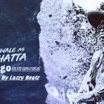 Shatta wale – Gringo (Instrumental)(Prod. By Lazzy Beatz)