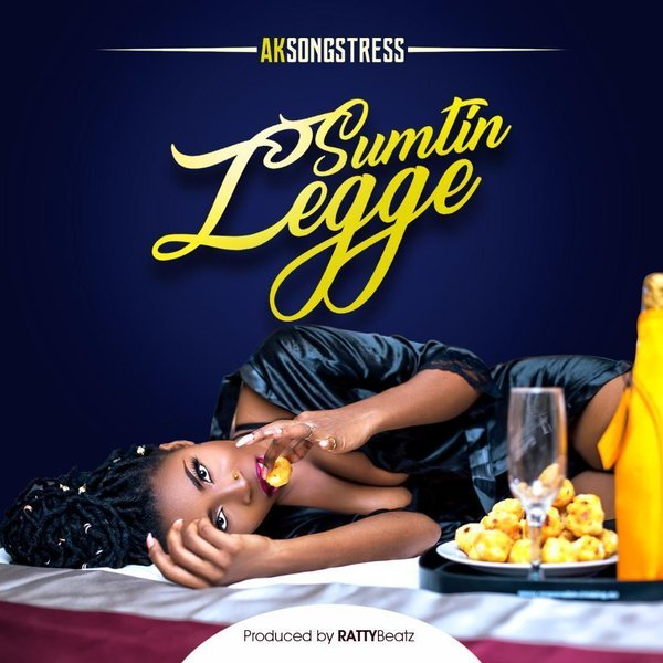 AK Songstress – Sumtin Legge (Prod By Ratty Beat)