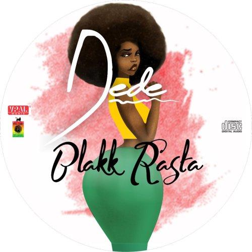 Blakk Rasta – Dede (Prod. by King Jay)