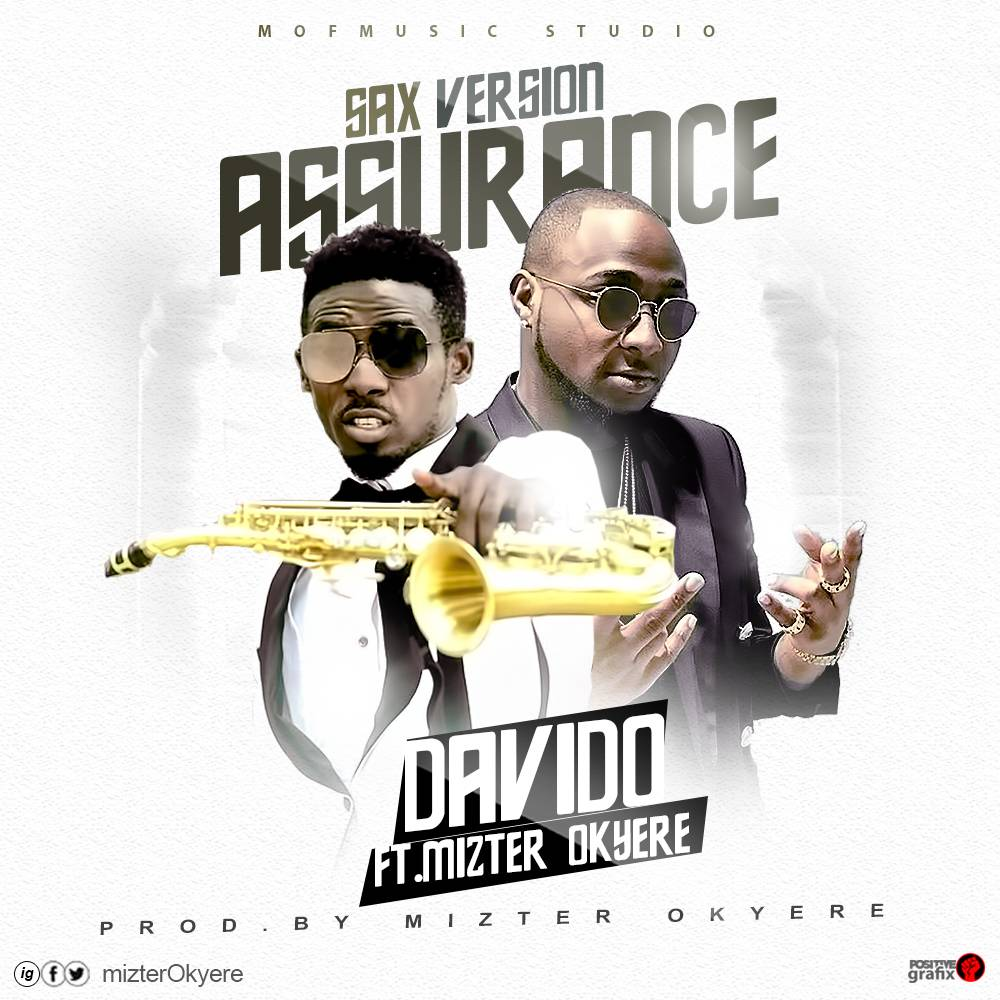 Davido ft. Mizter Okyere – Assurance (Sax Version)