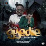 Koo Ntakra ft. Choirmaster – Gyedie (Faith)(Prod. by Qhola Beatz)