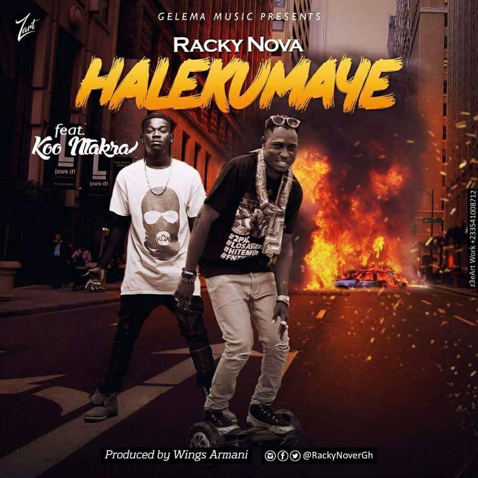 Racky Nova Ft Koo Ntakra – Halekumay (Prod. By Wing Armani)