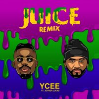 YCee ft. Joyner Lucas – Juice Remix 200x200 - YCee ft. Joyner Lucas – Juice (Remix)