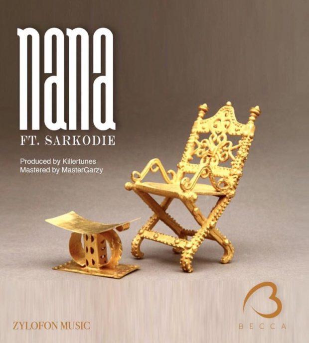 Becca ft Sarkodie – Nana (Prod. by Killertunes & Mixed by Master Garzy)