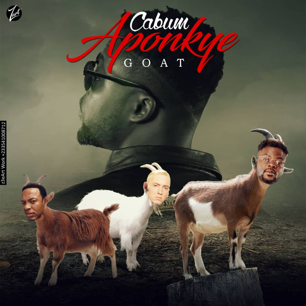 Cabum Aponkye G.O.A.T  - Cabum - Aponkye (G.O.A.T ) Prod By Cabum