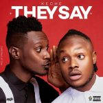 Keche – They Say (Talk Talk) (Prod By Streetbeat)