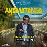 King Paluta – Ayamtanga (Feat Guru) (Prod. By TubhaniMuzik)