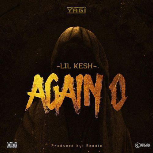 Lil Kesh – Again O (Prod. by Rexxie)