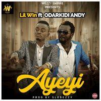 Lil Win Ft Andy Odarky Ayeyi