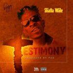 Shatta Wale – Testimony (Prod. By Paq)