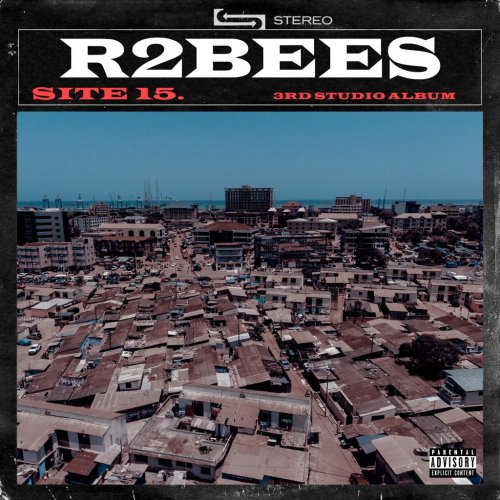 ALBUM REVIEW: R2BEES – SITE 15