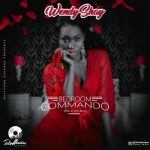 Wendy Shay – Bedroom Commando (Prod. by MOG Beatz)