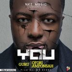 Guru – You ft Ofori Amponsah (Prod. By Mr. Herry)