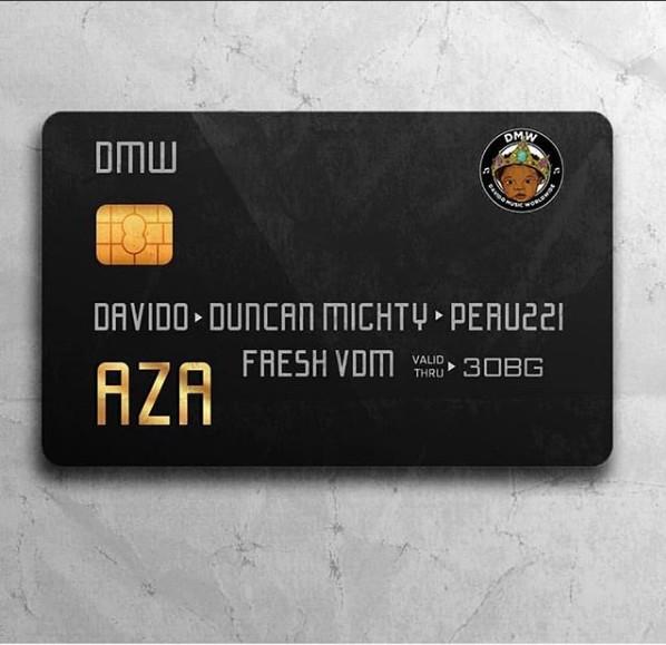 Davido – Aza ft. Duncan Mighty x Peruzzi (Prod. by FreshVdm)