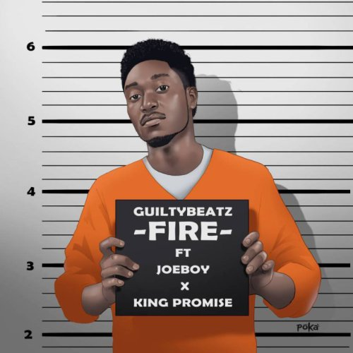 Guilty Beatz – Fire ft. King Promise x JoeBoy (Prod. by Guiltybeatz)