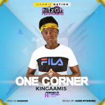 Kingaamis – One Corner (Prod. By Magnom Mixed By Azee)