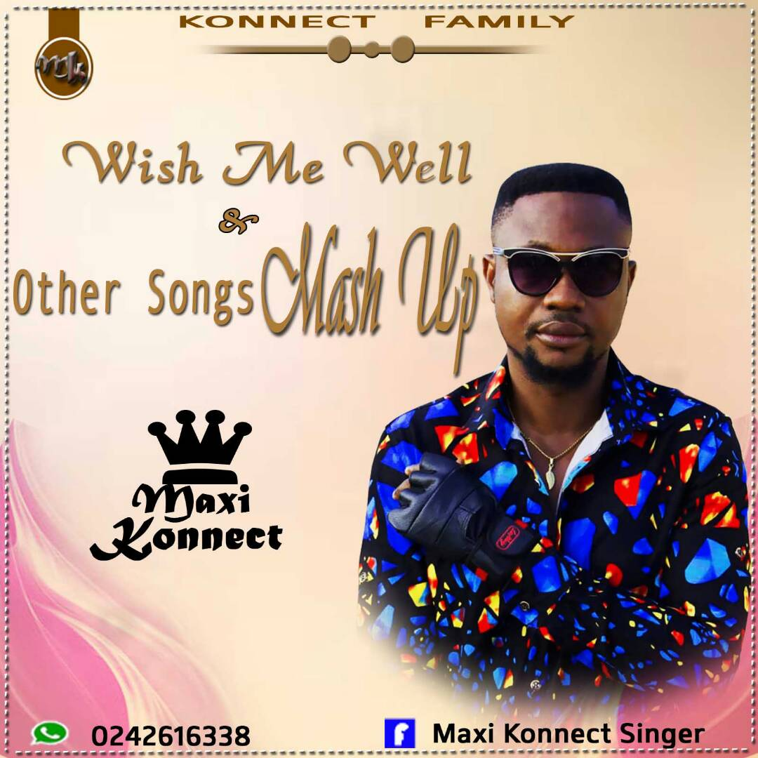 Maxi Connect  - Wish Me Well And Other Songs Mash Up