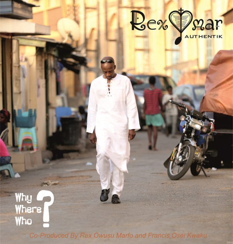 Rex Omar – Why Where Who - Rex Omar – Why Where Who