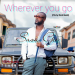 Sasa Gee – Wherever You Go (Mixed by Rock Beatz)