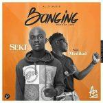 Seki – Banging Feat Medikal (Prod By Apya)