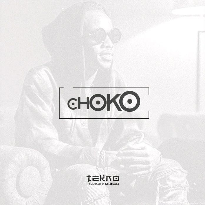 Tekno – Choko (Prod. by Kriz Beat)