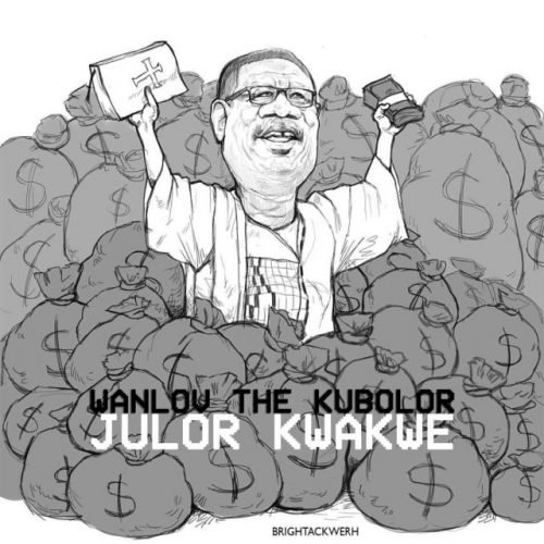Wanlov The Kubolor – Julor Kwakwe (Annointed Teef) (Mensah Otabil Diss)
