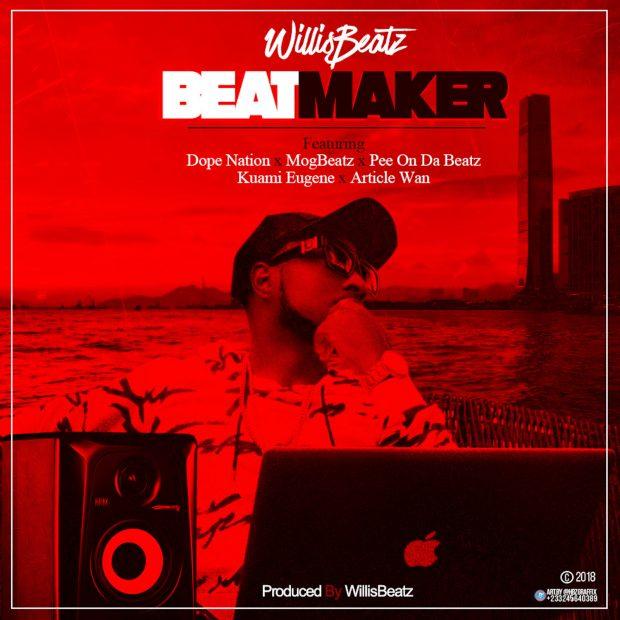 Willis Beatz – BeatMaker ft. Kuami Eugene x Mog Beatz x Dope Nation x Article Wan x PeeOnTheBeatz