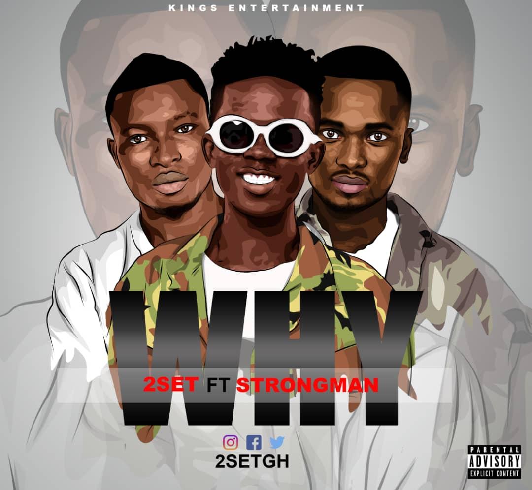 2 Set - Why (Remix) Ft. Strongman (Prod.By Apya)
