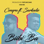 Conqra Ft Sarkodie – Biibi Ba (Mixed By Ivan Beatz)