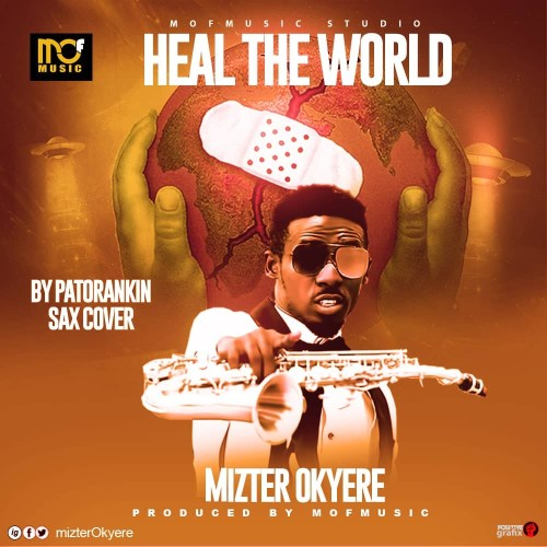 Patoranking – Heal The World (Sax Version By Mizter Okyere)
