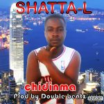 Shatta L – Chidinma (Prod. By Double Beatz)