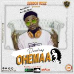 DonKing – Ohemaa (Prod. By Lazzy Beatz)