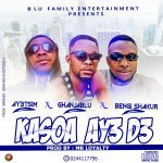 Ghanjablu Ft. Ay3tsim x Bengi Shakor – Kasoa Ay3 D3 (Prod. By Mr. Loyalty)
