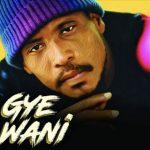 Okomfour Kwadee – Gye Wani