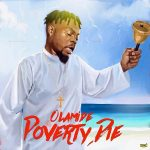 Olamide – Poverty Die (Prod. By Pheelz)