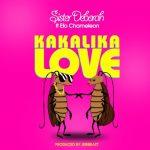 Sister Deborah ft Efo Chameleon – Kakalika Love (Prod. by Jeribeatz) (Midikal Diss)