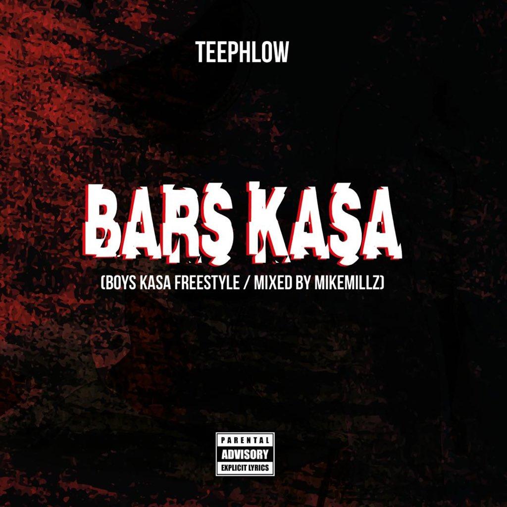 Teephlow – Bars Kasa (R2Bees Cover) (Mixed by Mike Millz)