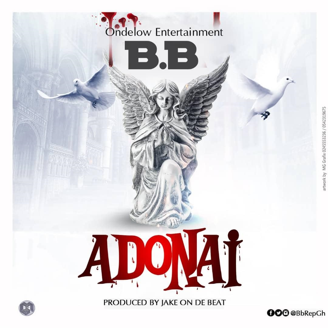BB – Adonai (Prod. By Jake On Da Beat)