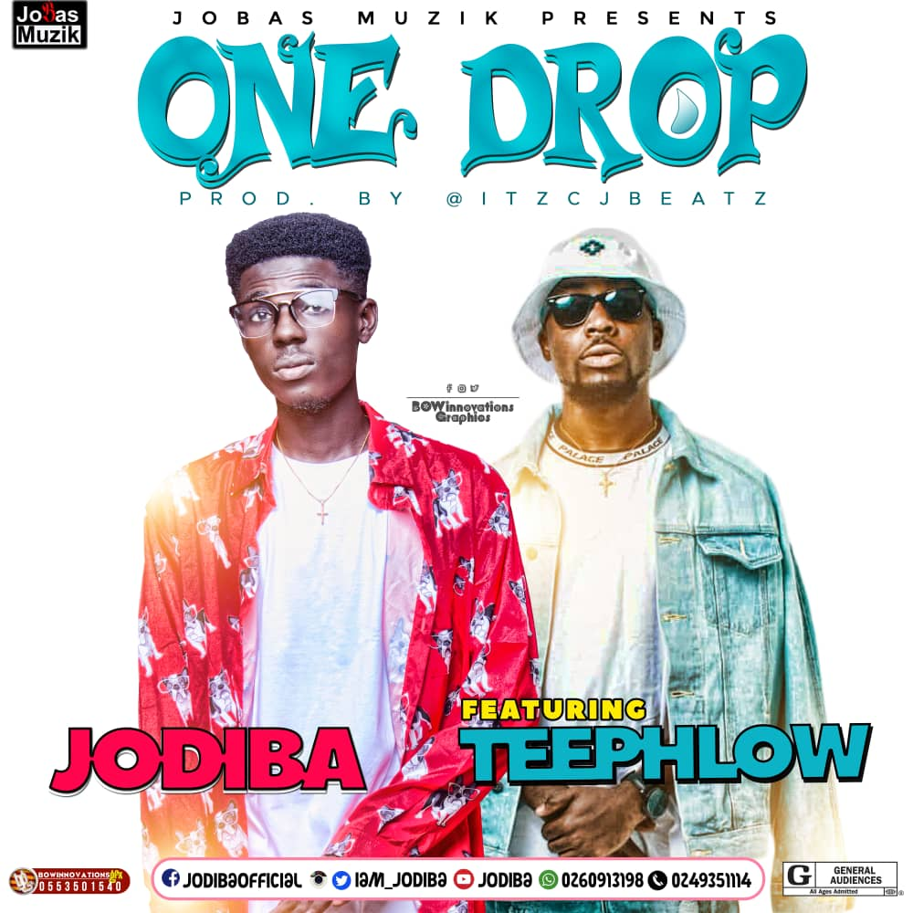 Jodiba – One Drop (Feat Tee Phlow) ( Prod by itzCJ)