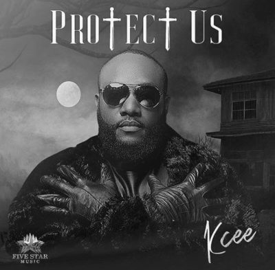 Kcee – Protect Us (Prod. By Blaq Jerzee)
