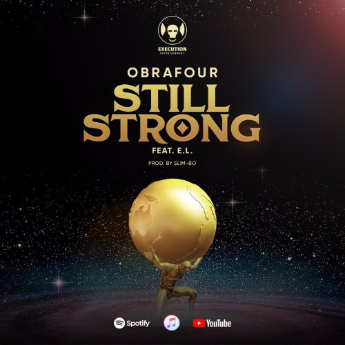 Obrafour feat. E.L – Still Strong (Prod. by Slimbo)