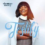 Ohemaa Mercy – Testify