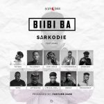 Sarkodie – Biibi Ba feat. Lyrical Joe, Tulenkey, Frequency, Kofi Mole, Toy Boi, Yeyo, Amerado, 2 Fyngers, OBKAY & CJ Biggerman