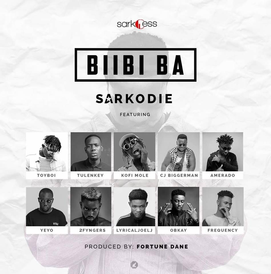 Sarkodie – Biibi Ba feat. Lyrical Joe, Tulenkey, Frequency, Kofi Mole, Toy Boi, Yeyo, Amerado, 2 Fyngers, OBKAY & CJ Biggerman