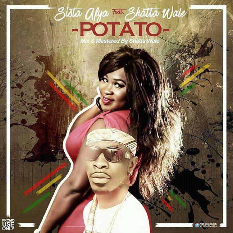 Sista Afia ft. Shatta Wale – Potato (Prod. by Mog Beatz)