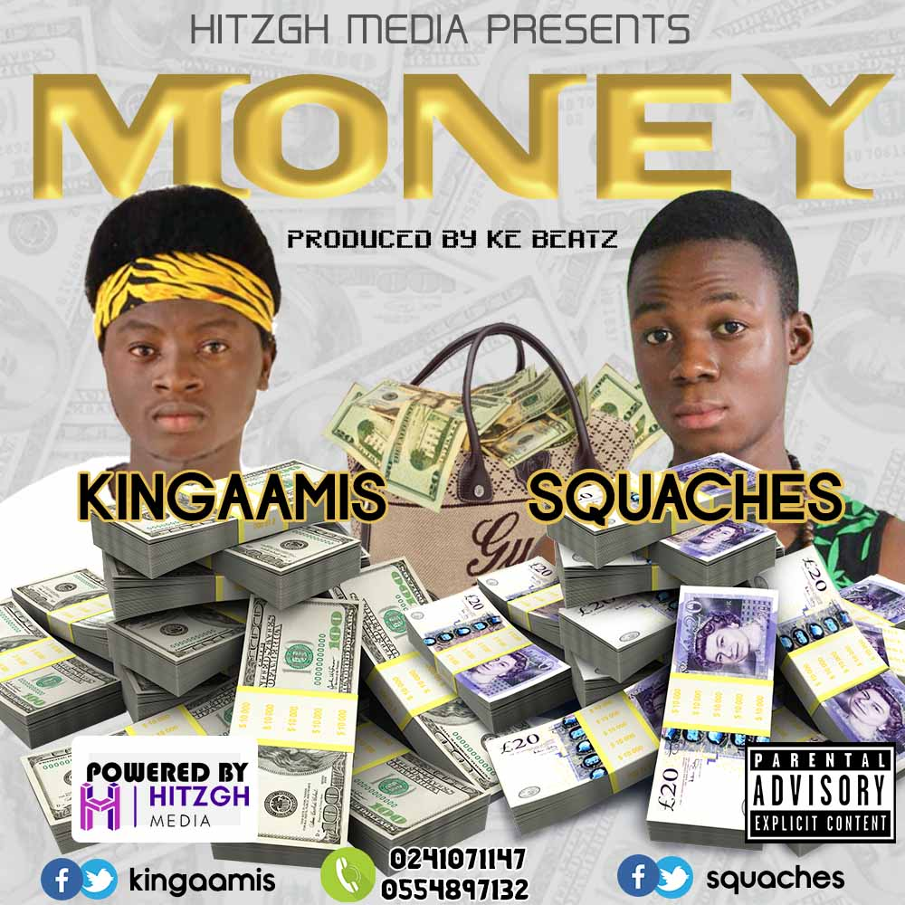 Kingaamis X Squaches - Money (Prod. By KE Beatz)