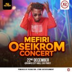Review Of YPee's Mefri OseiKrom Concert At Kumasi City Mall